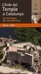L'orde del Temple a Catalunya : un recorregut pel seu patrimoni - Marcel Joan Poblet Romeu