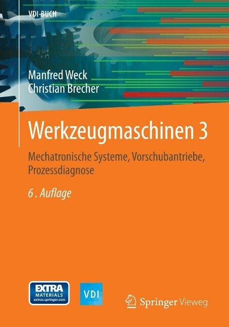Werkzeugmaschinen 3 - Manfred Weck