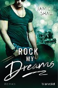 Rock my Dreams - Jamie Shaw