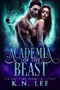 Academia of the Beast - K. N. Lee