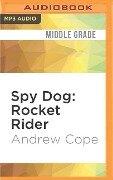 SPY DOG ROCKET RIDER M - Andrew Cope