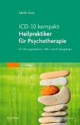 ICD-10 kompakt - Heilpraktiker für Psychotherapie - Sybille Disse