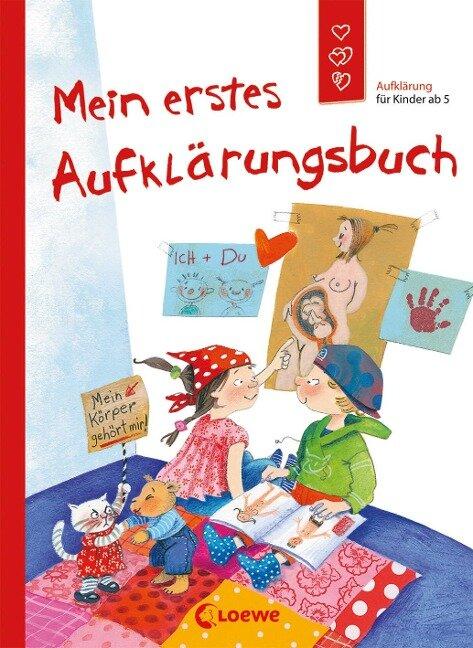 Mein erstes Aufklärungsbuch - Dagmar Geisler, Holde Kreul