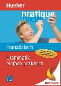 Grammatik einfach praktisch - Französisch - Nicole Laudut, Reiner Hanke