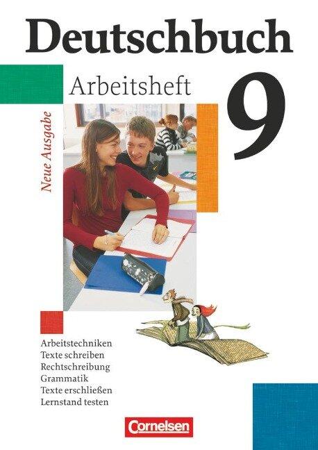 Deutschbuch 9. Schuljahr. Arbeitsheft mit Lösungen. G8 in Hessen und Nordrhein-Westfalen. Neue Ausgabe -