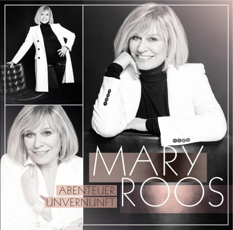 Abenteuer Unvernunft - Mary Roos
