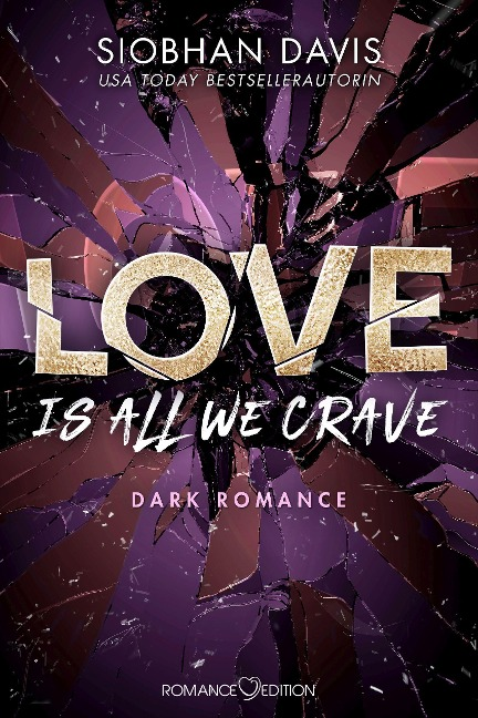 Love Is All We Crave - Siobhan Davis