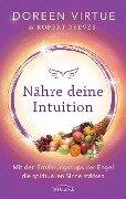 Nähre deine Intuition - Doreen Virtue, Robert Reeves
