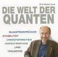 Die Welt der Quanten - Harald Lesch