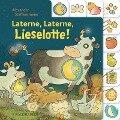 Laterne, Laterne, Lieselotte! - Alexander Steffensmeier