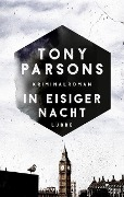 In eisiger Nacht - Tony Parsons