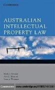 Australian Intellectual Property Law - Mark J. Davison, Ann L. Monotti, Leanne Wiseman