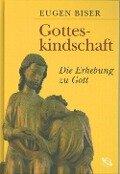 Gotteskindschaft - Eugen Biser
