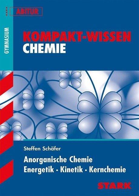 Kompakt-Wissen Abitur. Chemie -