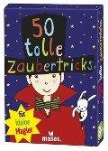 50 tolle Zaubertricks für kleine Magier - Carola von Kessel