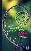 Himmlische Konstellationen 2018 Astrologisches Jahrbuch - Markus Jehle