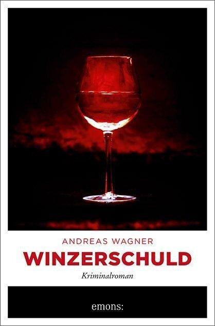 Winzerschuld - Andreas Wagner