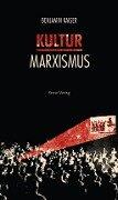 Kulturmarxismus - Benjamin Kaiser