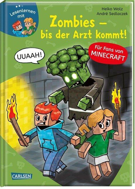Lesenlernen mit Spaß - Minecraft Band 1: Zombies, bis der Arzt kommt! - Heiko Wolz