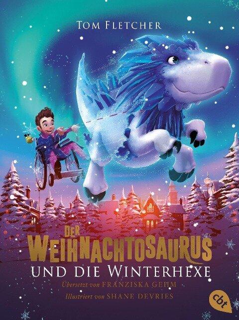 Der Weihnachtosaurus und die Winterhexe - Tom Fletcher