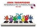 Kinderleichte Klavierschule Band 1 - John Thompson