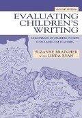Evaluating Children's Writing - Suzanne Bratcher, Linda Ryan
