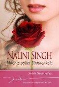 Sinnliche Stunden mit dir - Nalini Singh