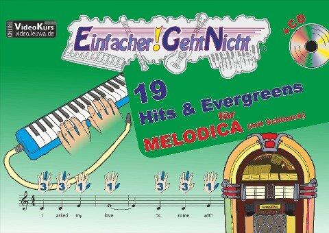Einfacher!-Geht-Nicht: 19 Hits & Evergreens - für MELODICA (mit Schlauch) mit CD - Martin Leuchtner, Bruno Waizmann