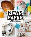 Newspaper - Kreatives aus Zeitungspapier - Eva Schneider (Neumann)