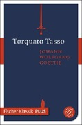 Torquato Tasso - Johann Wolfgang Goethe