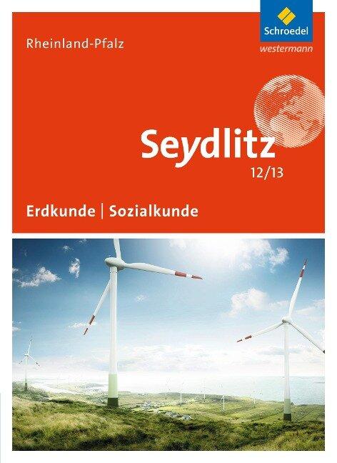Seydlitz Geographie 12 / 13. Schülerband. Rheinland-Pfalz -