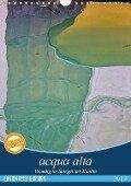 acqua alta - Venedig im Spiegel der Kanäle (Wandkalender 2019 DIN A4 hoch) - Martina Schikore