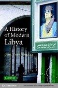 History of Modern Libya - Dirk Vandewalle