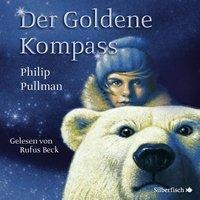 His Dark Materials 1: Der Goldene Kompass - Philip Pullman