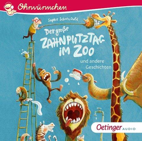 Der große Zahnputztag im Zoo - Sophie Schoenwald, Kay Poppe