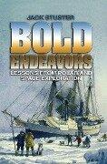 Bold Endeavors - Jack W. Stuster
