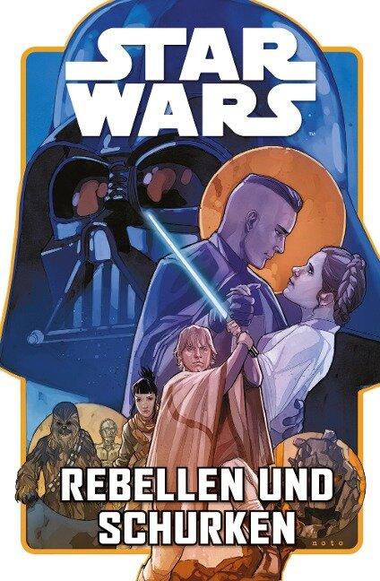Star Wars Comics: Rebellen und Schurken - Greg Pak, Phil Noto