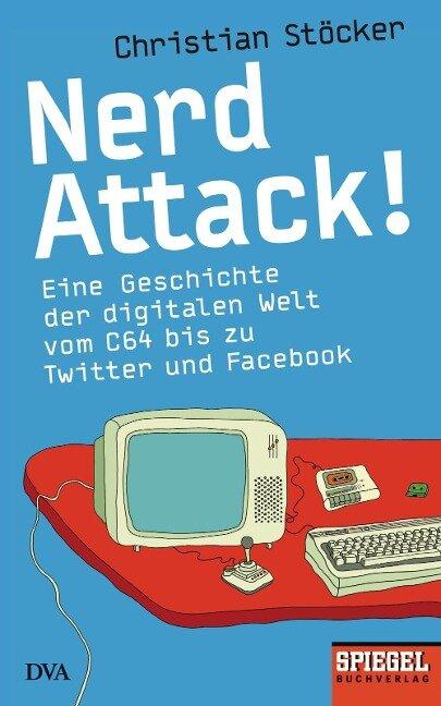 Nerd Attack! - Christian Stöcker