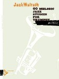 20 Melodic Jazz Studies for Trumpet - Jack Walrath
