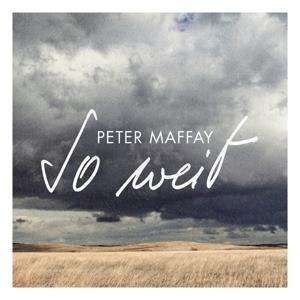 So weit - Peter Maffay