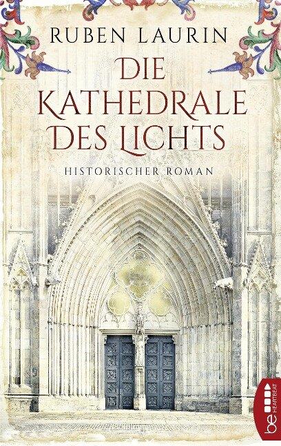 Die Kathedrale des Lichts - Ruben Laurin