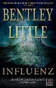 Influenz - Bentley Little