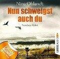 Nun schweigst auch du - John Benthien: Die Jahreszeiten-Reihe 5 (Ungekürzt) - Nina Ohlandt