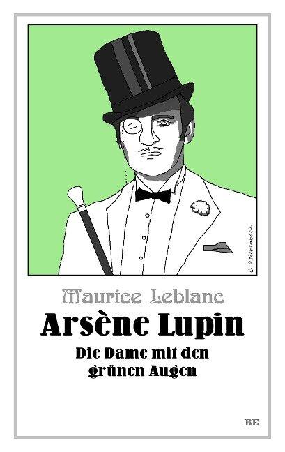 Arsène Lupin - Die Dame mit den grünen Augen - Maurice Leblanc