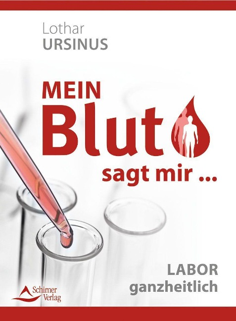 Mein Blut sagt mir ... - Lothar Ursinus