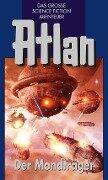 Atlan 41: Der Mondträger (Blauband) - H. G. Francis, Marianne Sydow, Clark Darlton, Harvey Patton
