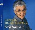 Privatsache - Gabriele Krone-Schmalz
