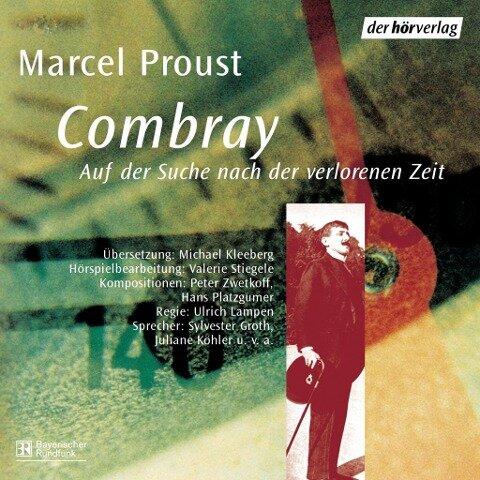 Combray - Marcel Proust, Hans Platzgumer, Peter Zwetkoff