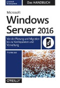 Microsoft Windows Server 2016 - Das Handbuch - Thomas Joos