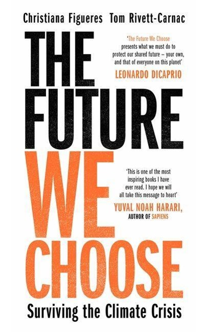 The Future We Choose - Christiana Figueres, Tom Rivett-Carnac